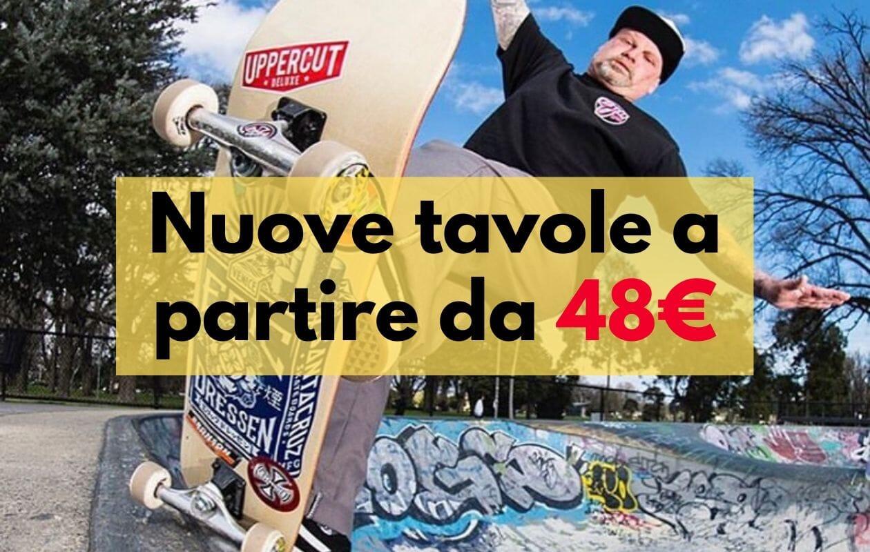 Tavole skate a partire da 48 euro